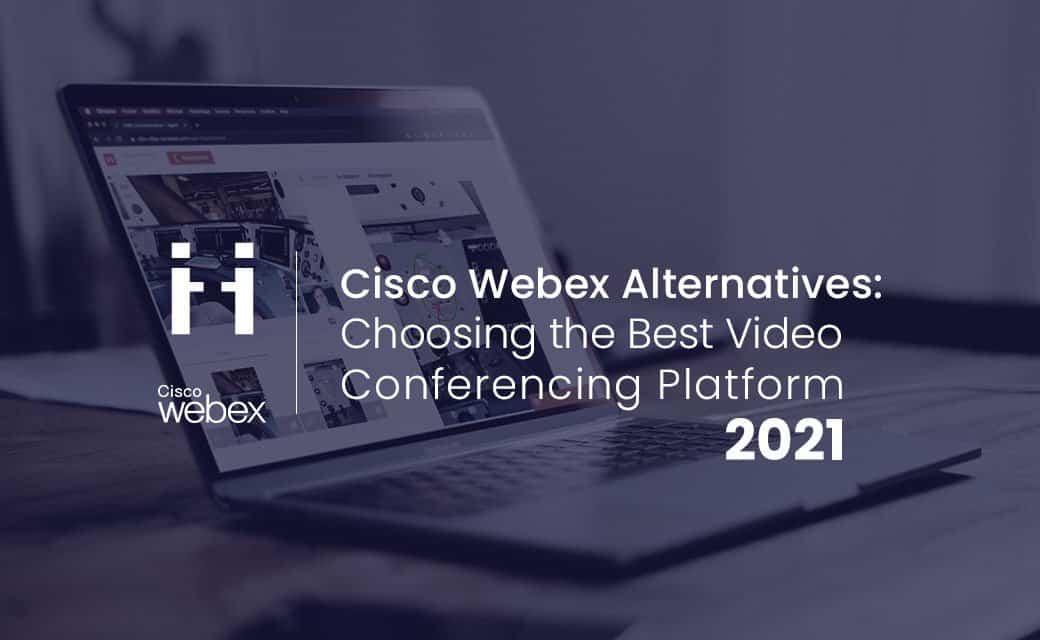 Cisco Webex alternatives 2021