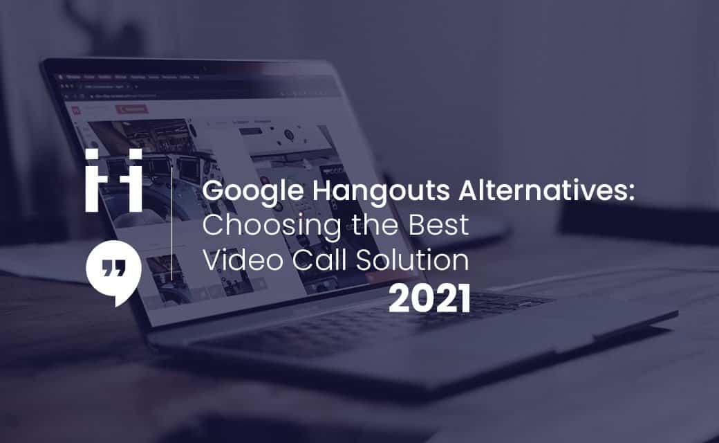 Google Hangouts alternative 2021