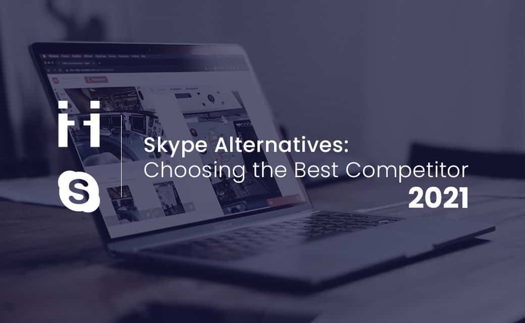 Skype alternative 2021